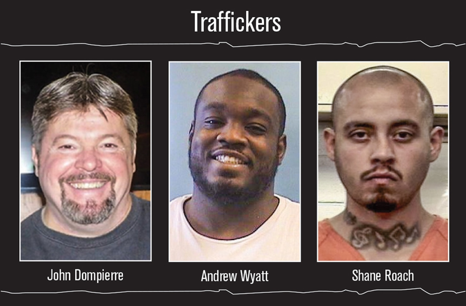 John Dompierre and Andrew Wyatt are accused of forcing women into sex trafficking in Santa Fe. The men are among eight people indicted for the crime last year and awaiting trail. Shane Roach has already been convicted.