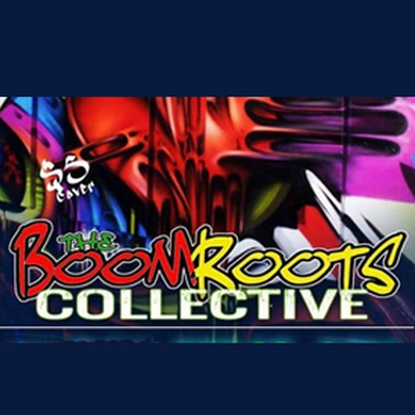 The Boomroots Collective Roots, rock, reggae. More Info>>