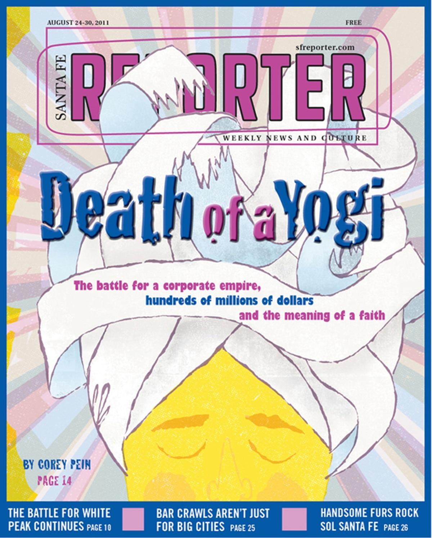 Death of a Yogi | Cover Stories | Santa Fe Reporter