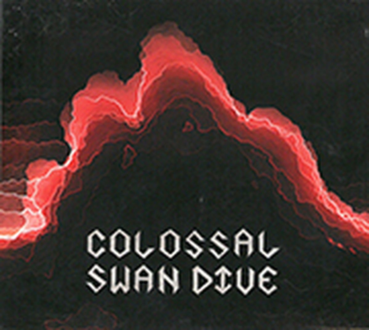 Albums of the Year Colossal Swan Dive Colossal Swan Dive <a href=